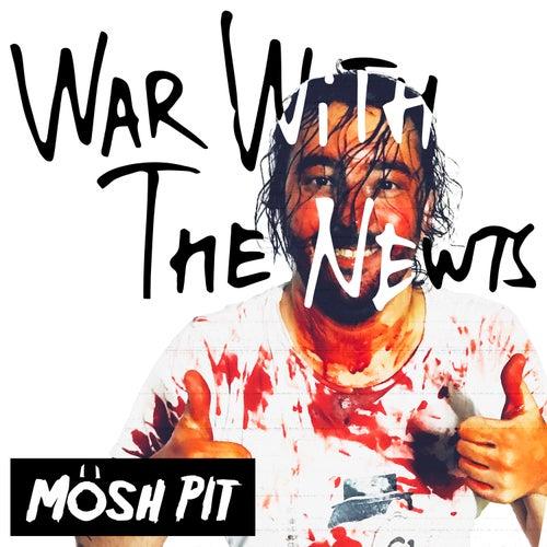 Mösh Pit by War