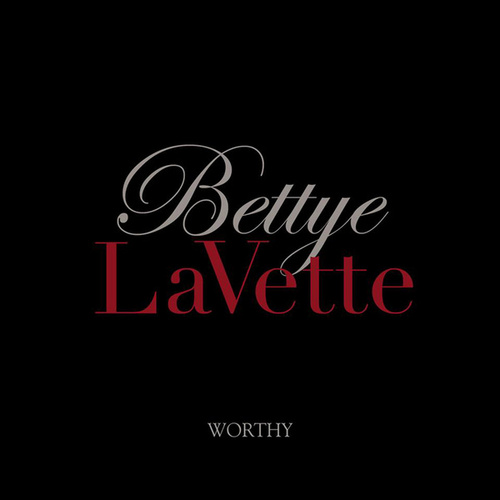 Worthy de Bettye LaVette