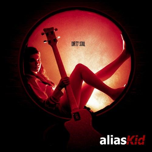 Dirty Soul by Alias Kid