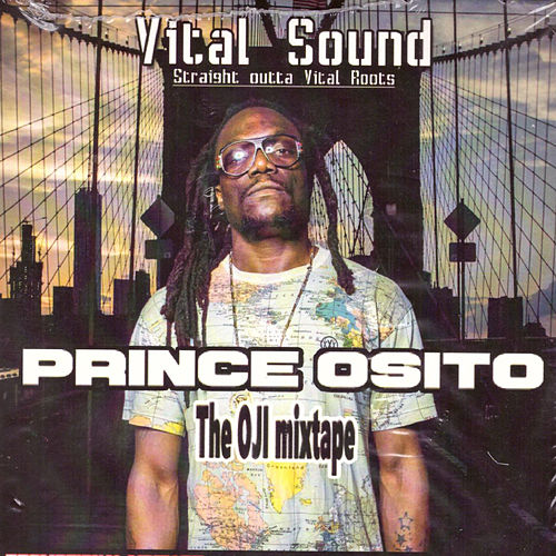 Vital Sound (Straight Outta Vital Roots) by Prince Osito