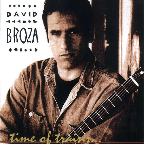 Time of Trains de David Broza