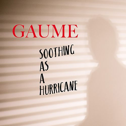 Soothing as a Hurricane by Gaume