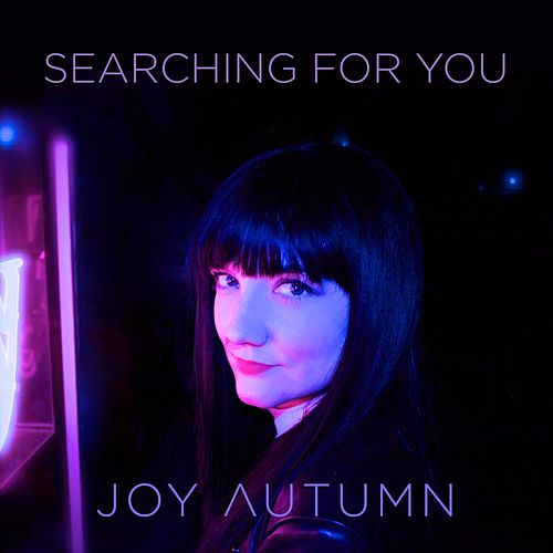Searching for You by Joy Autumn