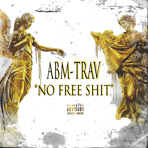 No Free Shit by Abm-Trav