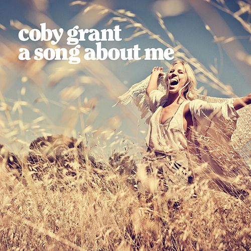 A Song About Me de Coby Grant