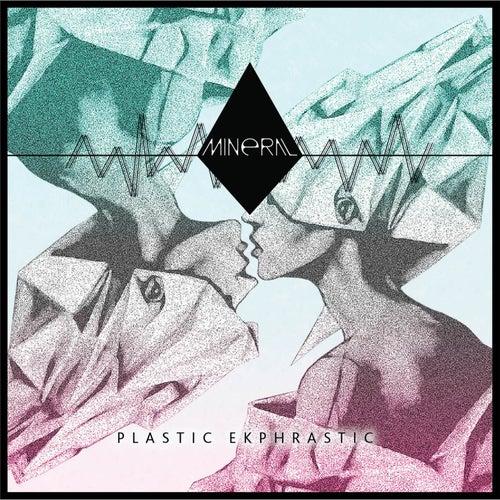 Plastic Ekphrastic de Mineral