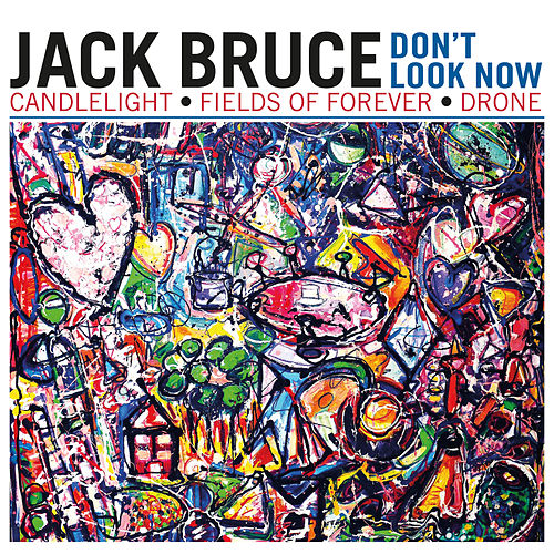 Don't Look Now EP by Jack Bruce