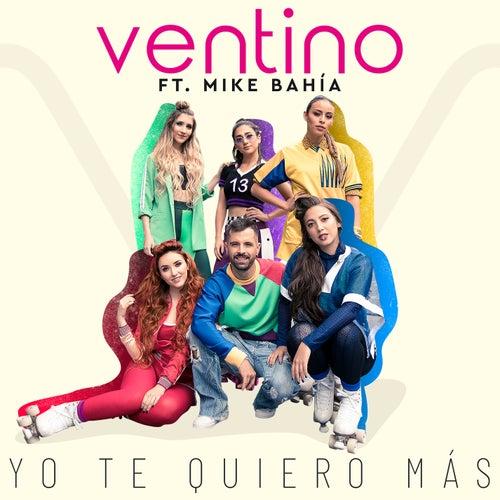 Yo Te Quiero Más (Remix) de Ventino