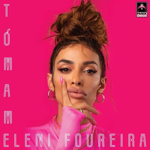 Tómame von Eleni Foureira (Ελένη Φουρέιρα)