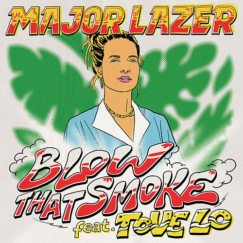 Blow That Smoke (feat. Tove Lo) von Major Lazer