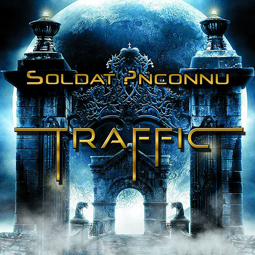 Traffic by Soldat Inconnu