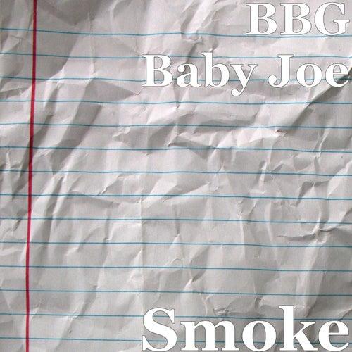 Smoke by BBGBaby Joe