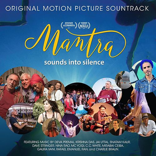 Mantra Sounds into Silence Soundtrack by Various Artists