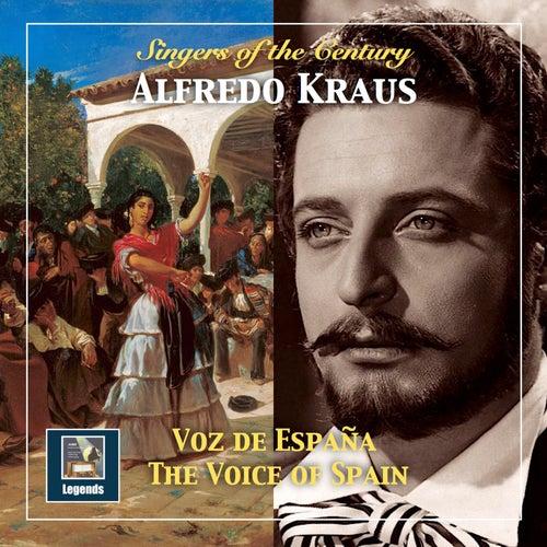 Singers of the Century: Alfredo Kraus – The Voice of Spain (Remastered 2018) de Alfredo Kraus