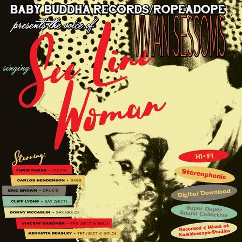 See Line Woman (feat. Vincent Gardner, Kenyatta Beasley & Donny McCaslin) de Vivian Sessoms