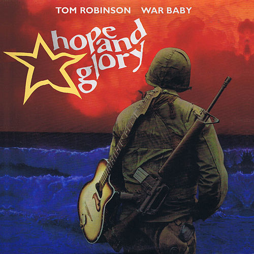 War Baby - Hope & Glory von Tom Robinson