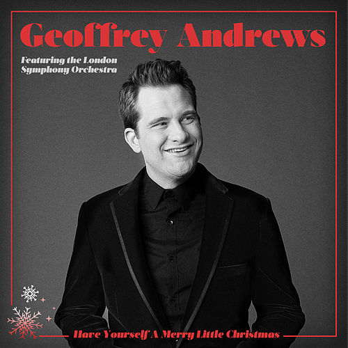Have Yourself a Merry Little Christmas by Geoffrey Andrews