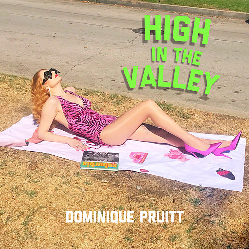 High in the Valley by Dominique Pruitt