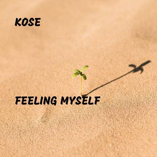 Feeling Myself de Kose