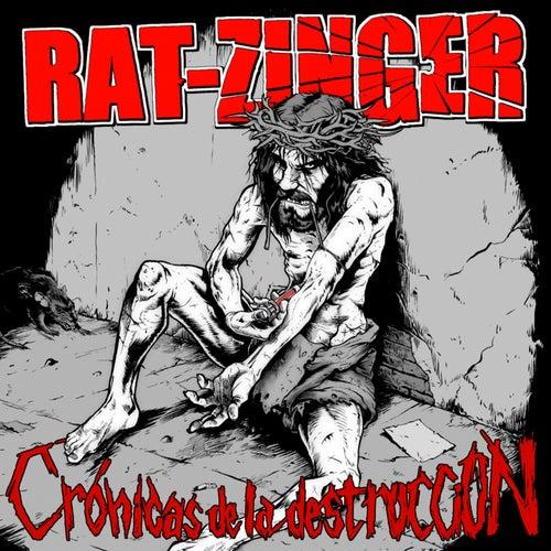 Crónicas de la Destrucción de Ratzinger