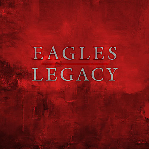 Legacy by Eagles