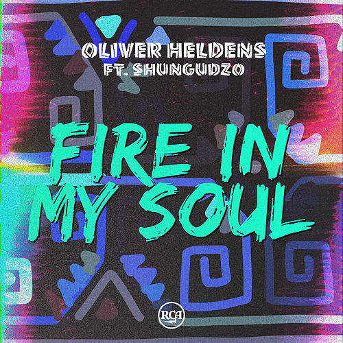 Fire In My Soul by Oliver Heldens