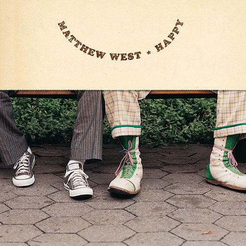 Happy by Matthew West