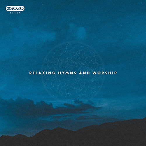 Relaxing Hymns And Worship de SOZO Sleep