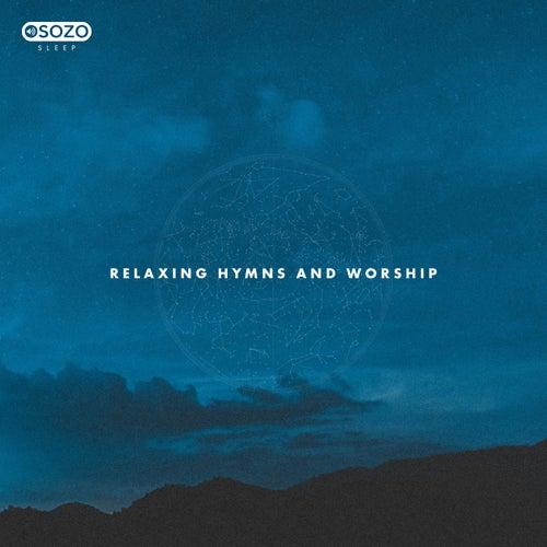 Relaxing Hymns And Worship de SOZO Sleep