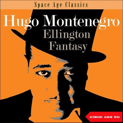 Ellington Fantasy (Album of 1958) by Hugo Montenegro