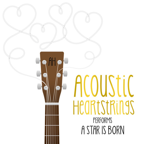 AH Performs a Star Is Born de Acoustic Heartstrings