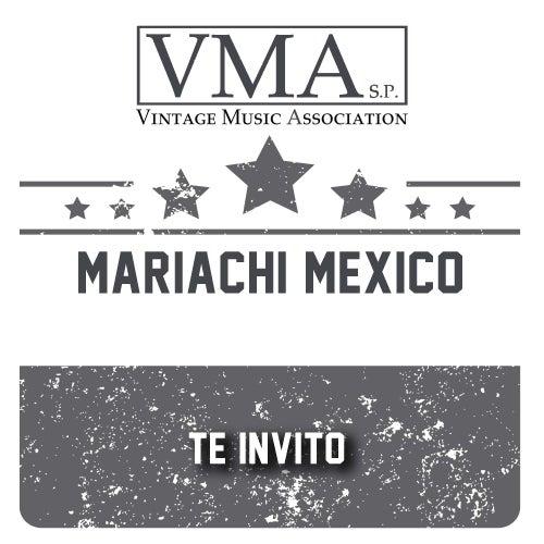 Te Invito by Mariachi Mexico