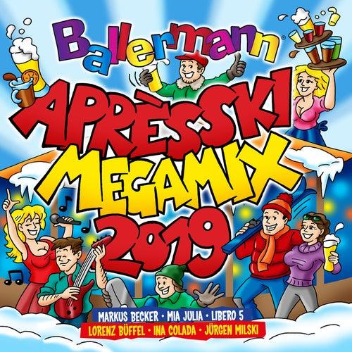 Ballermann Apres Ski Megamix 2019 von Various Artists