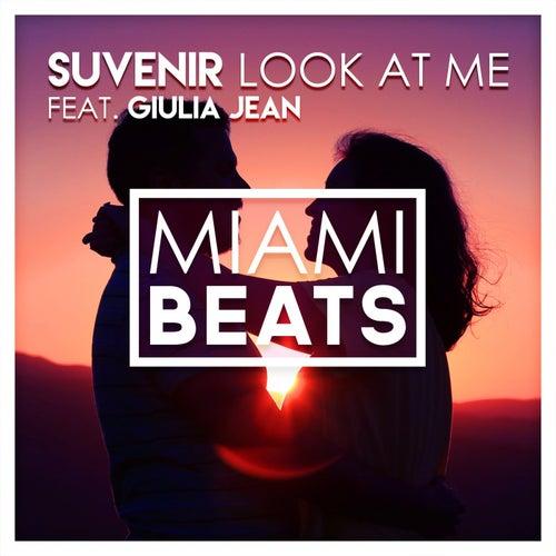 Look At Me (feat. Giulia Jean) de Suvenir