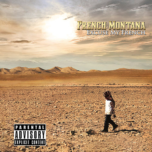 Excuse My French (Deluxe) by French Montana
