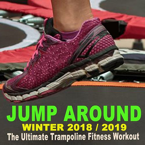 Jump around Winter 2018-2019 - The Ultimate Trampoline Fitness Workout (Screw Legs and Strong Bungees for All Levels!) von Jumping Fitness Allstars