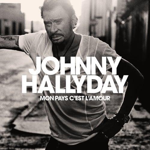Mon pays c'est l'amour by Johnny Hallyday