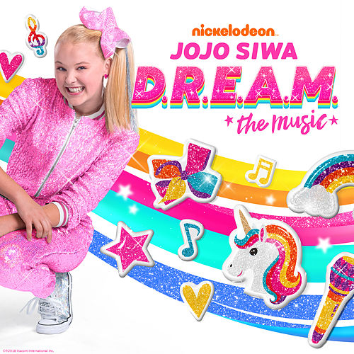 D.R.E.A.M. The Music by JoJo Siwa