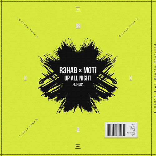 Up All Night by R3HAB & MOTi