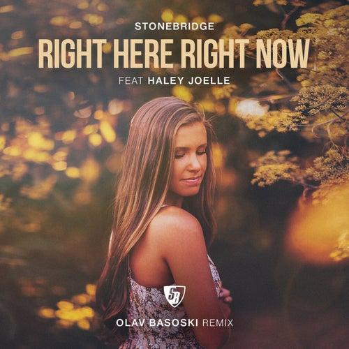 Right Here Right Now (Olav Basoski Remix) de Stonebridge