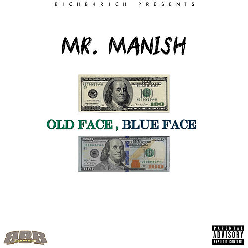 Old Face Blue Face von Mr. Manish