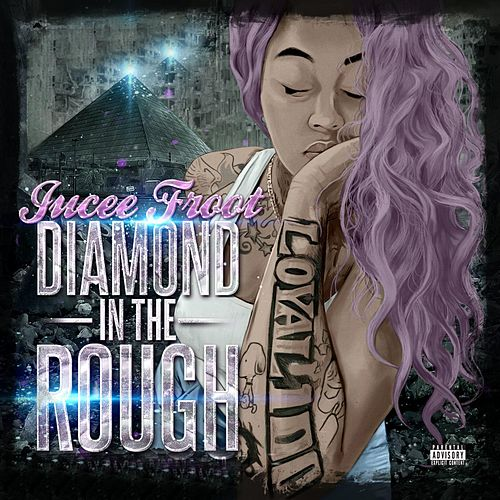 Diamond in the Rough by Jucee Froot