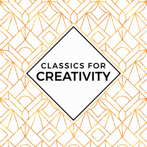 Classics for Creativity de Various Artists