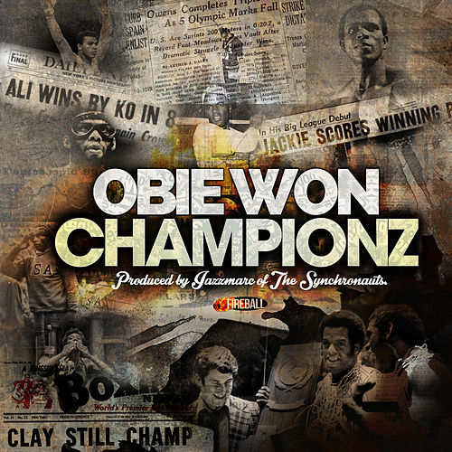 Championz by Obie Won
