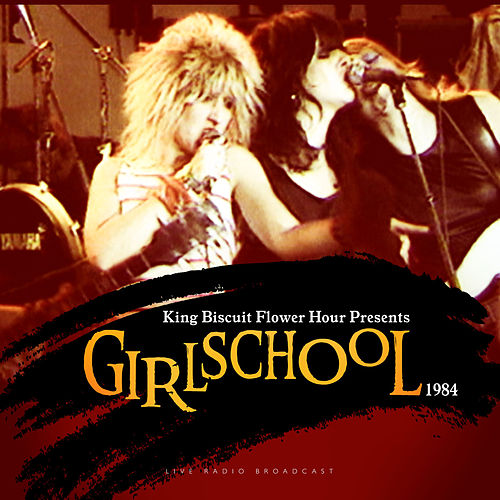 King Biscuit Flower Hour Presents (Live) by Girlschool