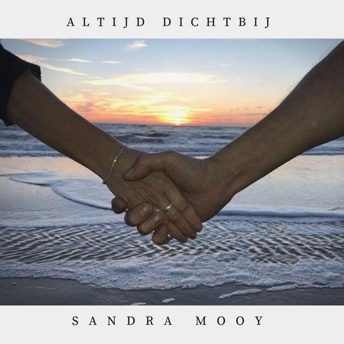 Altijd Dichtbij by Sandra Mooy