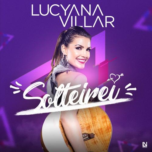 Solterei de Lucyana Villar
