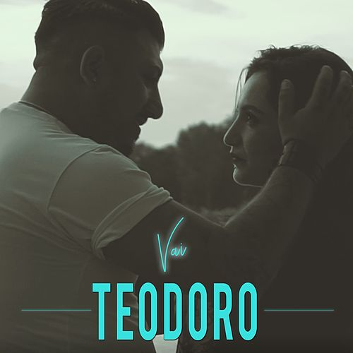 Vai by Teodoro