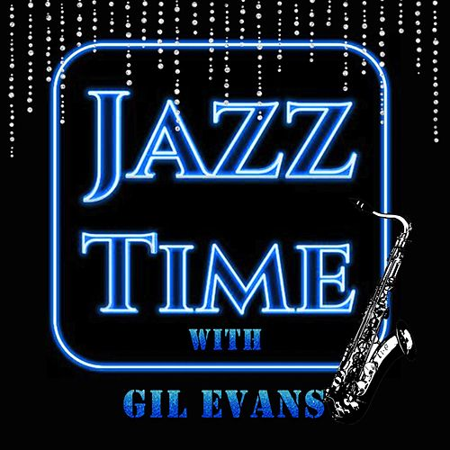 Jazz Time with Gil Evans von Gil Evans