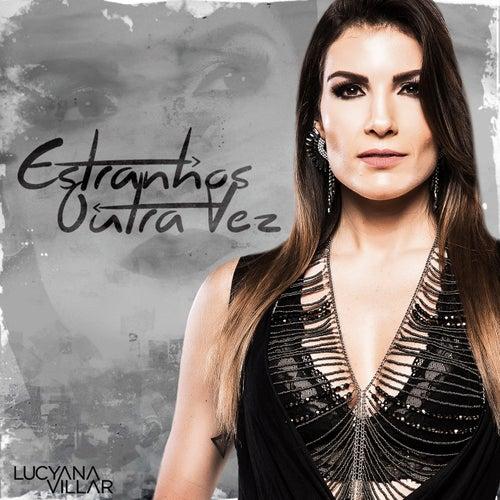 Estranhos Outra Vez de Lucyana Villar
